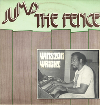 WINSTON WRIGHT-jump the fence