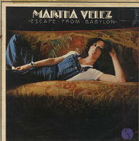 MARTHA VELEZ-escape from babylon