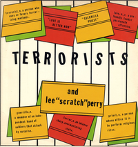TERRORISTS & LEE PERRY-love is better now