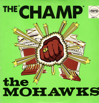 MOHAWKS-the champ