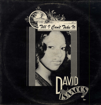 DAVID ISAACS-till i can't take it