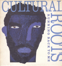 CULTURAL ROOTS-running back to me