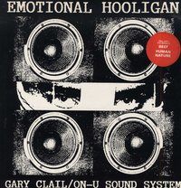 GARY CLAIL-emotional hooligan