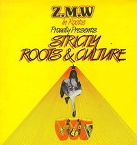 ZMW IN ROOTS-strictly roots & culture