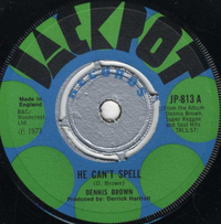 DENNIS BROWN-he can't spell