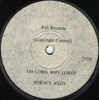HORACE ANDY-oh lord why lord