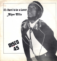 ALTON ELLIS-its hard to be a lover