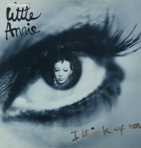 LITTLE ANNIE-i think of you