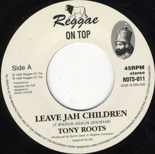 TONY ROOTS-leave jah children