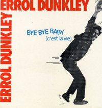 ERROL DUNKLEY-bye bye baby
