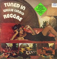 WILLIE LINDO-tuned in