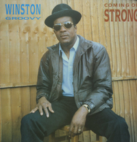 WINSTON GROOVY-coming on strong