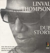 LINVAL THOMPSON-dub story