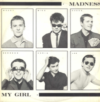 MADNESS-my girl