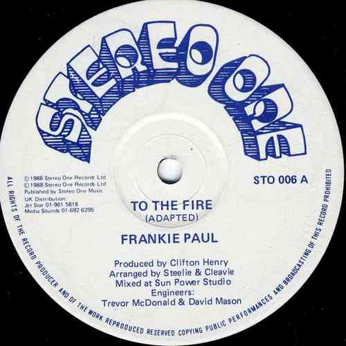 FRANKIE PAUL-to the fire