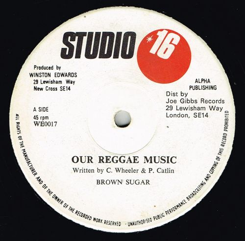 BROWN SUGAR-our reggae music
