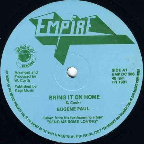 EUGENE PAUL-bring it on home