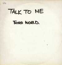 THIRD WORLD-talk to me (one-sided test press)