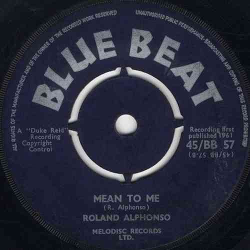 ROLAND ALPHONSO-mean to me