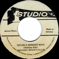 ANTHONY 'ROCKY' ELLIS-double minded man