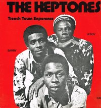 HEPTONES-trench town experience