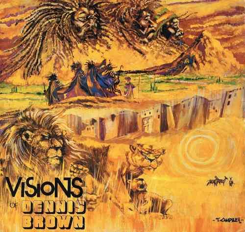 DENNIS BROWN-visions of dennis brown