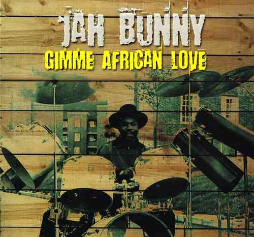 JAH BUNNY-gimme african love (8 track EP)