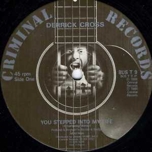 DERRICK CROSS-you stepped into my life