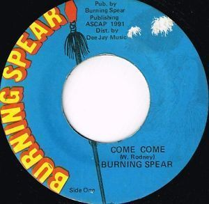 BURNING SPEAR-come come
