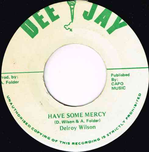 DELROY WILSON-have some mercy