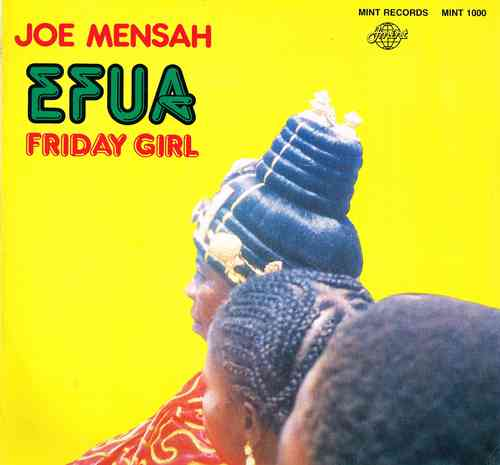 JOE MENSAH-efua friday girl