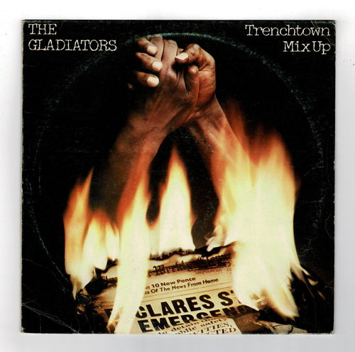 GLADIATORS-trenchtown mix up