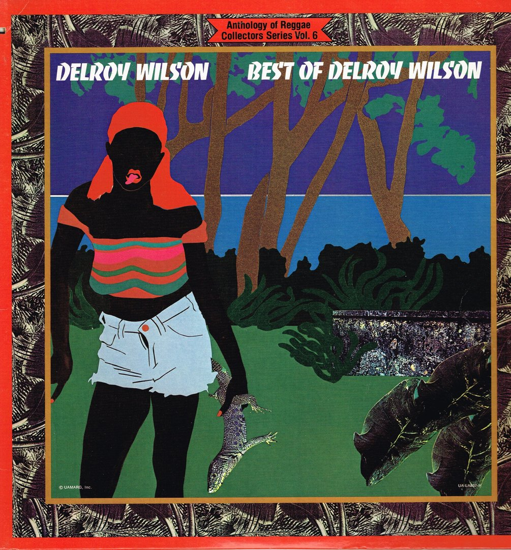 Delroy Wilson Good To Me What Do You Want Me To Do