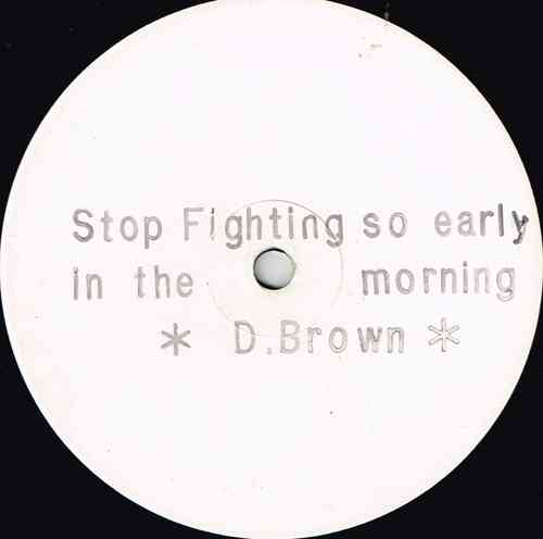 DENNIS BROWN-stop fighting so early in the morning