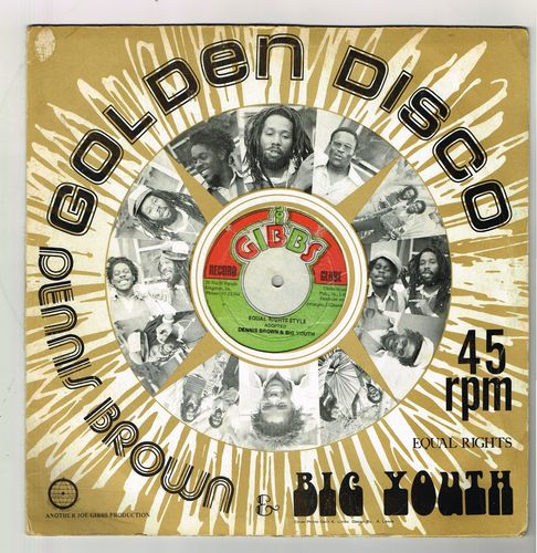 DENNIS BROWN & BIG YOUTH-equal rights