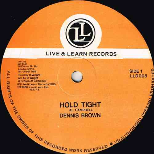 DENNIS BROWN-hold tight