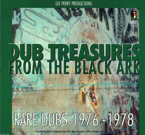 LEE PERRY-dub treasures from the black ark, rear dubs 1976-1978