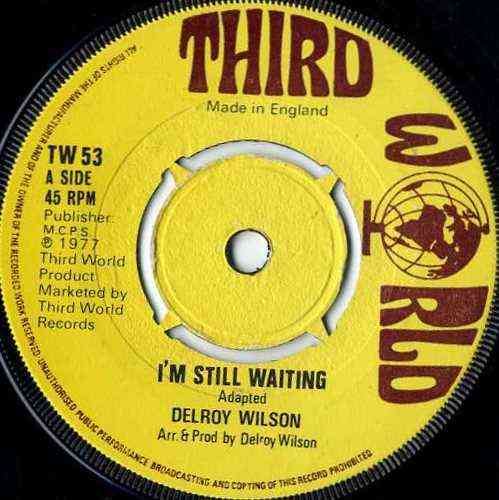 DELROY WILSON-i'm still waiting