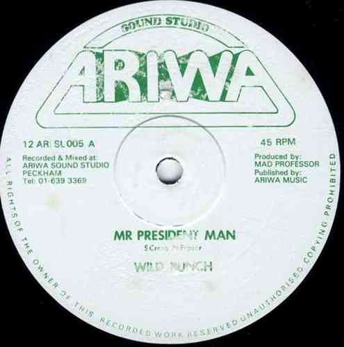 WILD BUNCH-mr president man