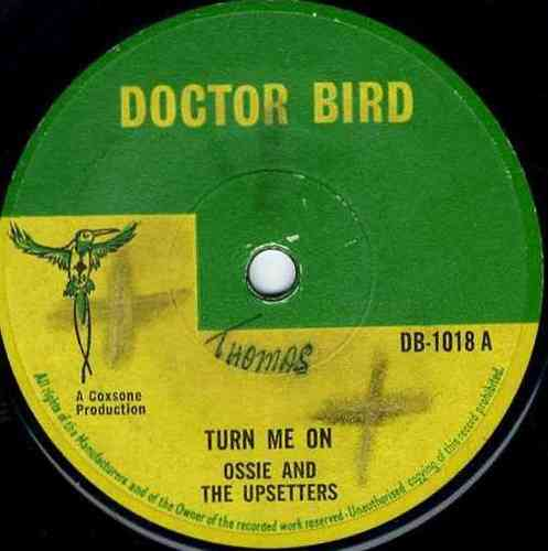 OSSIE & UPSETTERS-turn me on