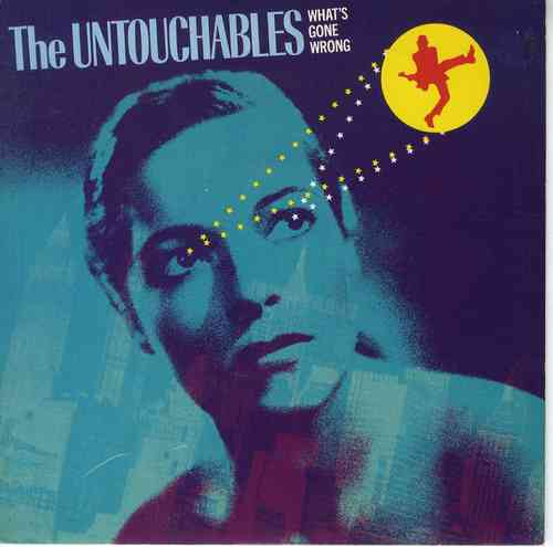 THE UNTOUCHABLES-what's gone wrong
