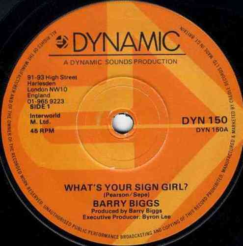 BARRY BIGGS-whats your sign girl