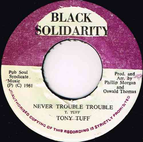 TONY TUFF-never trouble trouble