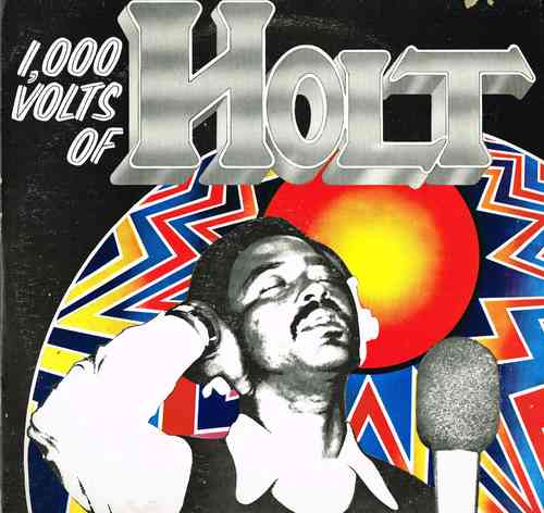 JOHN HOLT-1,000 volts of holt