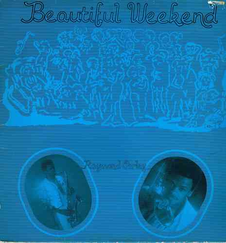 RAYMOND CARLEY-beautiful weekend