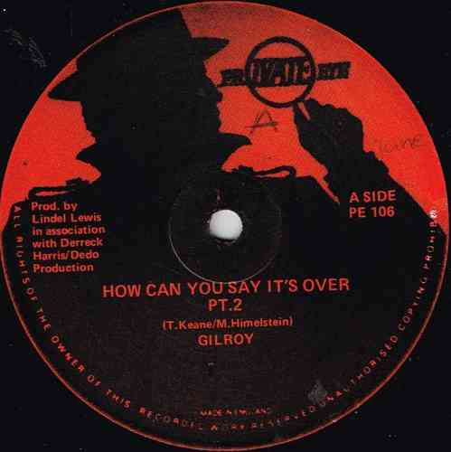 GILROY-how can you say it's over