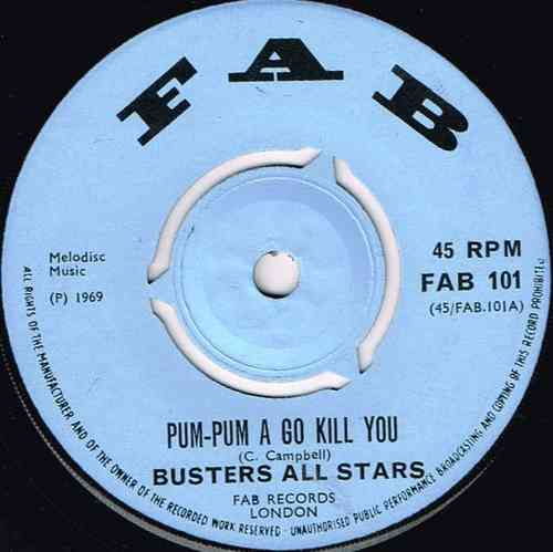PRINCE BUSTER-pum pum a go kill you