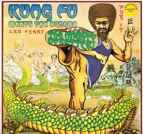 LEE PERRY & UPSETTERS-kung fu meets the dragon