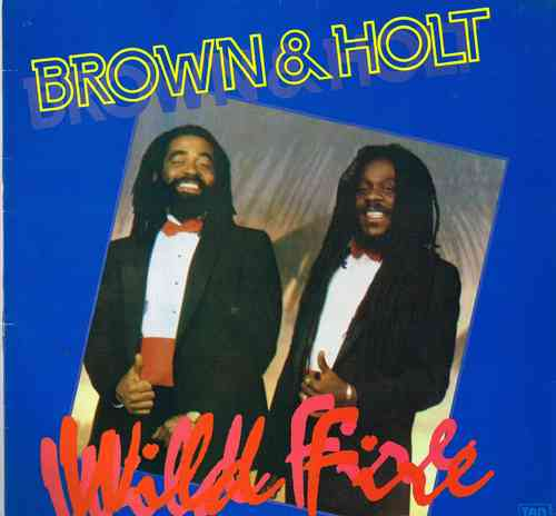 DENNIS BROWN & JOHN HOLT-wild fire