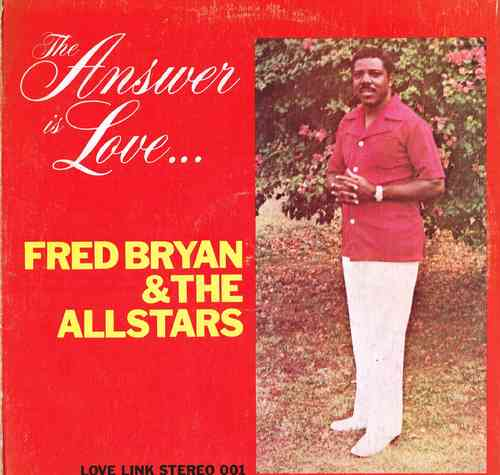 FRED BRYAN & THE ALLSTARS-the answer is love